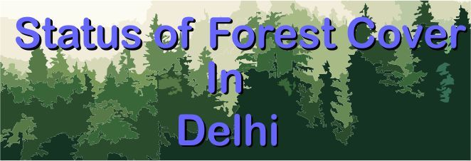 Status of forest cover in Delhi district, India